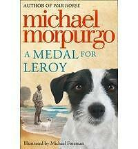A Medal for Leroy by Michael Morpurgo (Paperback) New Book