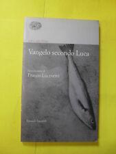 VANGELO SECONDO LUCA - EINAUDI TASCABILI