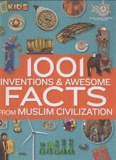 1001 Inventions and Awesome Facts from Muslim Civilization: Official Children's
