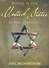 WHERE IS THE UNITED STATES IN BIBLE PROPHECY? - DVD by Joel Richardson, 2015