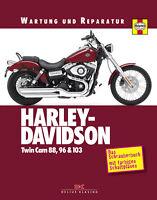 Reparaturanleitung Harley Davidson Twin Cam 88 96 103 Werkstatthandbuch Wartung