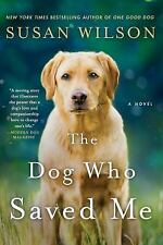 The Dog Who Saved Me-Susan Wilson-2016 Contemporary fiction-TSP-combined ship