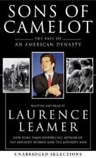 The Sons of Camelot : The Fate of an American Dynasty by Laurence Leamer (2004,