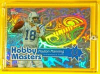 Topps Hobby Masters Peyton Manning Spectacular Rare Holofoil Refractor Insert