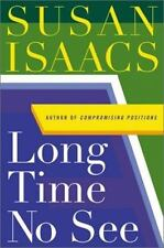 Long Time No See by Susan Isaacs (2001, Hardcover) First Edition