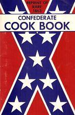 Reprint of Rare 1863 Confederate Cook Book / Civil War Cooking / the Confederacy
