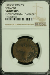 Colonial Vermont. 1785 Vermonts. NGC VG Details.  Lot # 4736464-043