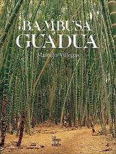 Bambusa Guadua (La Cultura del Cafe) ( Villegas, Marcelo ) Used - Good