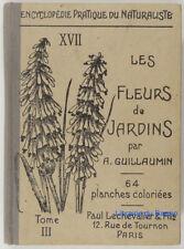 Les fleurs de jardins, Tome III les fleurs d'été II A. Guillaumin 1934