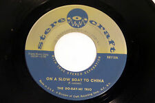 Do-Ray-Mi Trio: On a Slow Boat To China / Saturday Night Fish Fry   [VG+ Copy]