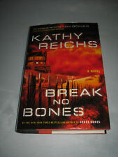 Break No Bones by Kathy Reichs SIGNED 1st/1st 2006 Hardcover