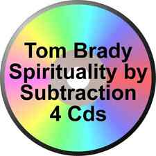 TOM BRADY jr ALCOHOLICS ANONYMOUS SPIRITUALITY THRU SUBTRACTION 4 CDS ALANON
