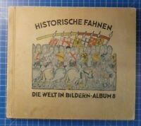 Die Welt in Bildern Album 8 Historische Fahnen komplett B21687