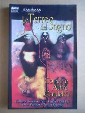 SANDMAN Presenta Le Terre del Sogno Corvi e Altre crudeltà - Book 2002 MP [G481]