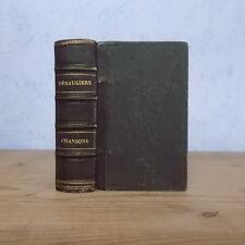 MARC ANTOINE DESAUGIERS CHANSONS ET POESIES (ED. 1858 PETIT FORMAT RELIE).