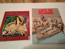 Acadian Root Baskets of Atlantic Canada & Life in Acadia Lot of 2 books