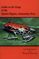 Guide to the Frogs of the Iquitos Region, Amazonian Peru - Rodriguez & Duellman