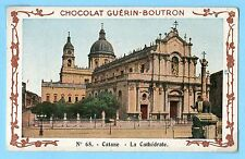CHROMO CHOCOLAT GUERIN BOUTRON / CATANE LA CATHEDRALE