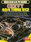Musclecar Hi-po Engines Chevy 454 Yenko 502 512 496