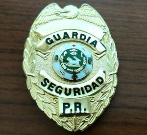 PLACA ANTIGUA GUARDIA SEGURIDAD PUERTO RICO Genuine Security Guard Badge UNUSED!