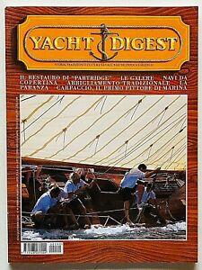 Yacht Digest Rivista 99 / 2000 Barche d'epoca Modellismo Design Partridge Galere