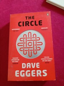 The Circle Dave Eggers, Paperback, 2013