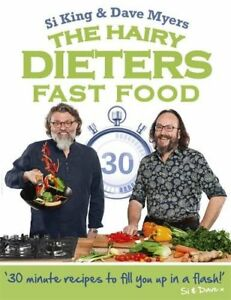The Hairy Dieters: Fast Food (Hairy Bikers),Hairy Bikers, Si King, Dave Myers