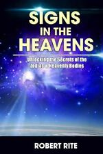 Supernatural: Signs in the Heavens : Divine Secrets of the Zodiac and the...