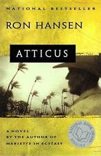 Atticus: A Novel by Hansen, Ron, Good Book