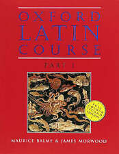 Oxford Latin Course 1 Student Book by James Morwood, Maurice Balme (Paperback, 1996)