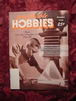 PROFITABLE HOBBIES November 1948 Photography China Dolls Figurines Whittling
