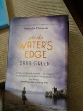 At the Waters Edge Sara Gruen Hardback Book Free UK Delivery sh2