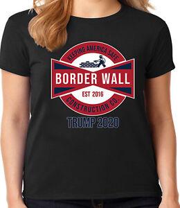 Trump 2020 Ladies Tee Womens T-shirt MAGA Woman Build The Border Wall Deplorable