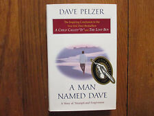 "DAVE  PELZER  Signed  Book (""A  MAN  NAMED  DAVE""-1999  First  Edition Hardback)"