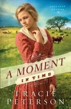 A Moment in Time (Lone Star Brides) (Volume 2)-ExLibrary