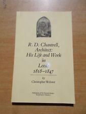 R D Chantrell Leeds Parish Church Architect 1818-1847 Thoresby Society history