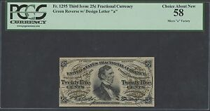 """FR1295 25¢ 3RD ISS. FRACTIONAL PCGS 58 MICRO """"a"""" VARIETY CHOICE ABOUT NEW HW1160"""