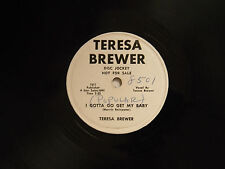 Teresa Brewer 78 I GOTTA GO GET MY BABY / same song by Marvin Rainwater ~ VG++