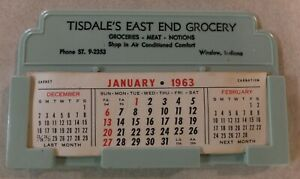 1963 CALENDAR TISDALE'S EAST END GROCERY WINSLOW INDIANA PLASTIC GREEN HOLDER