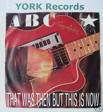 """ABC - That Was Then But This Is Now - Ex Con 7"""" Single"""