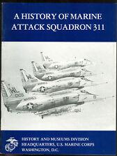 HISTORY OF MARINE  ATTACK SQUADRON 311. SB USMC