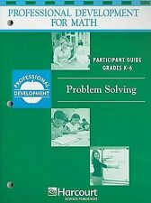 Harcourt School Publishers Math Professional Development: Partcpnt Gd Problem So