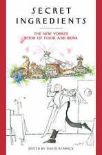 Secret Ingredients: The New Yorker Book of Food and Drink, David Remnick, Very G