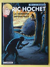 BD RIC HOCHET N°71 la dernière impératrice  § EO § Tibet  ETAT NEUF(Y3GE44)