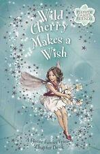 Wild Cherry Makes a Wish: Flower Fairies Chapter b