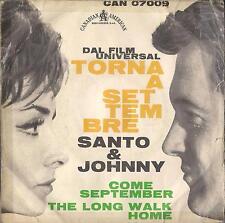 DISCO 45 Giri  Santo & Johnny - Torna A Settembre / The Long Walk Home