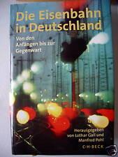 Die Eisenbahn in Deutschland 1999 Anfängen Gegenwart