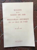 Notiziario Della Societè Delle Amis Libreria Storia Città Di Parigi Nov.1975