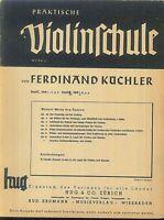 Ferdinand Küchler : Praktische Violinschule  Band 2 , Heft 1