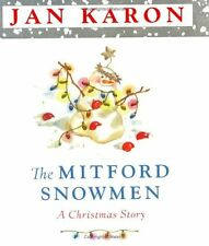The Mitford Snowmen: A Christmas Story by Jan Karon